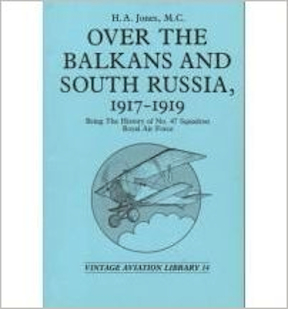 Over the Balkans and South Russia 1917-1919, 47th Sqn